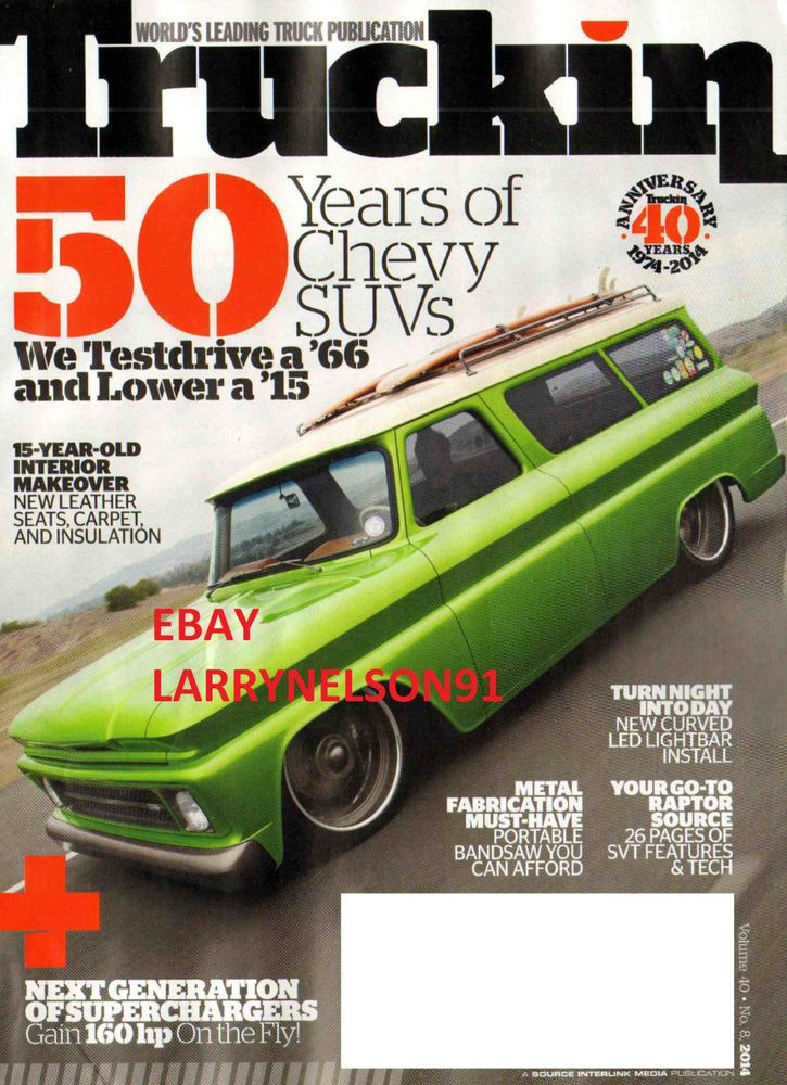 TRUCKIN MAGAZINE JUNE 2014 50 YEARS OF CHEVROLET SUVS SUPERCHARGERS RAPTOR SVT