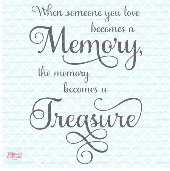 Memory Quote svg Memory Treasure svg Sympathy by HomeberriesSVG