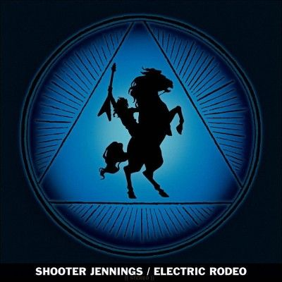 Shooter Jennings - Electric Rodeo (CD)