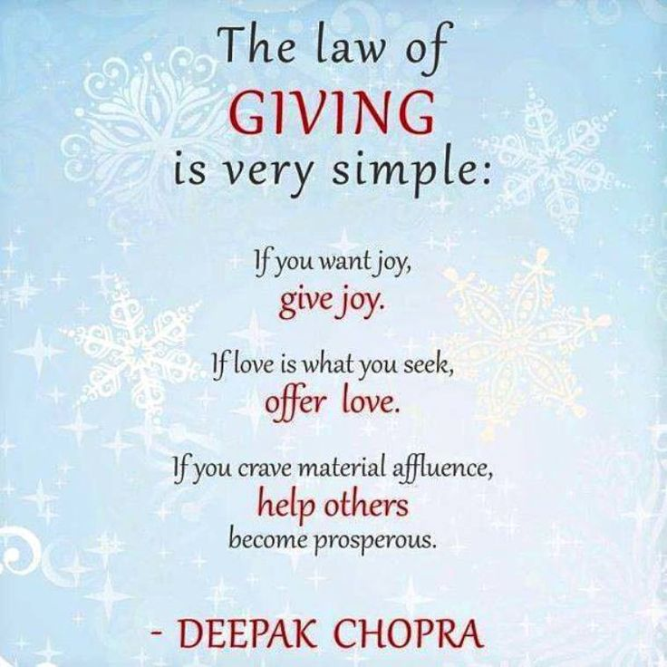 The Law Of Giving Is Very Simple: If You Want Joy, Give Joy.
