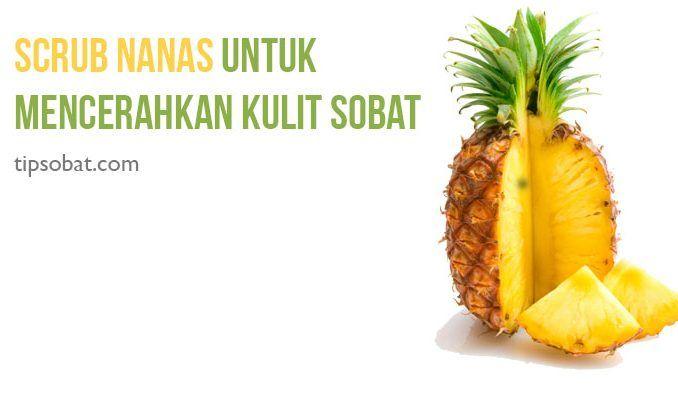 Cara alami mencerahkan kulit wajah dan badan dengan nanas harus dilakukan dengan menggunakan nanas segar yang baru dipotong.