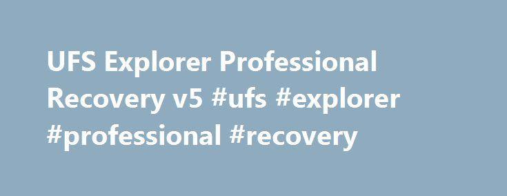 UFS Explorer Professional Recovery v5 #ufs #explorer #professional #recovery http://malaysia.nef2.com/ufs-explorer-professional-recovery-v5-ufs-explorer-professional-recovery/  # VlsVl 04-Фев-13 20:04 (4 года 3 месяца назад, ред. 07-Сен-13 13:59) UFS Explorer Professional Recovery v5.6 Final + Portable _____________________________________________________ Год/Дата Выпуска. 2013 Версия. v5.6 Разработчик. На русском описание / Copyright © 2004-2013 LLC SysDev Laboratories. All rights reserved…
