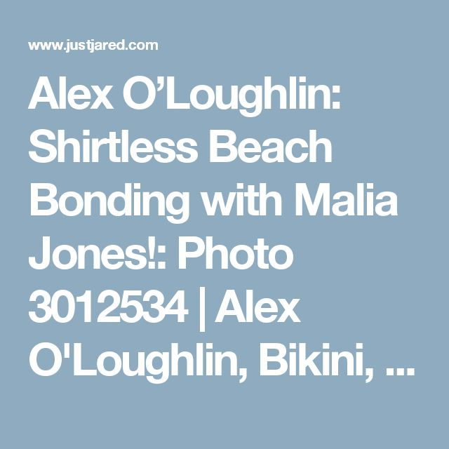 Alex O'Loughlin: Shirtless Beach Bonding with Malia Jones!: Photo 3012534 | Alex O'Loughlin, Bikini, Celebrity Babies, Lion O'Loughlin, Malia Jones, Shirtless Pictures | Just Jared