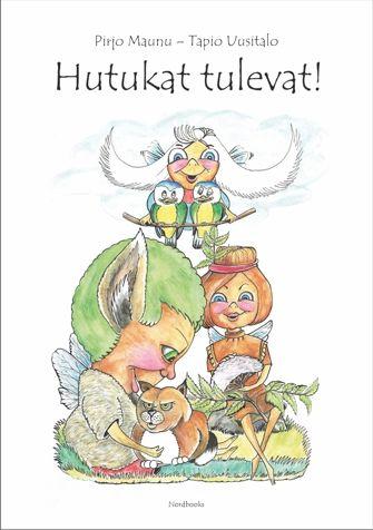 Pirjo Maunu: Hutukat tulevat! Kuvitus: Tapio Uusitalo.   Nordbooks 2016. #lastenkirjat #Lappi
