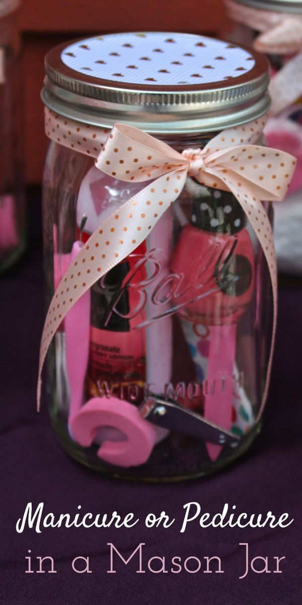 Manicure or Pedicure in a Mason Jar Gift Idea  a2f74068b1