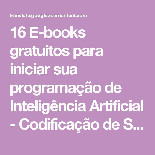 16 E-books gratuitos para iniciar sua programação de Inteligência Artificial - Codificação de Segurança