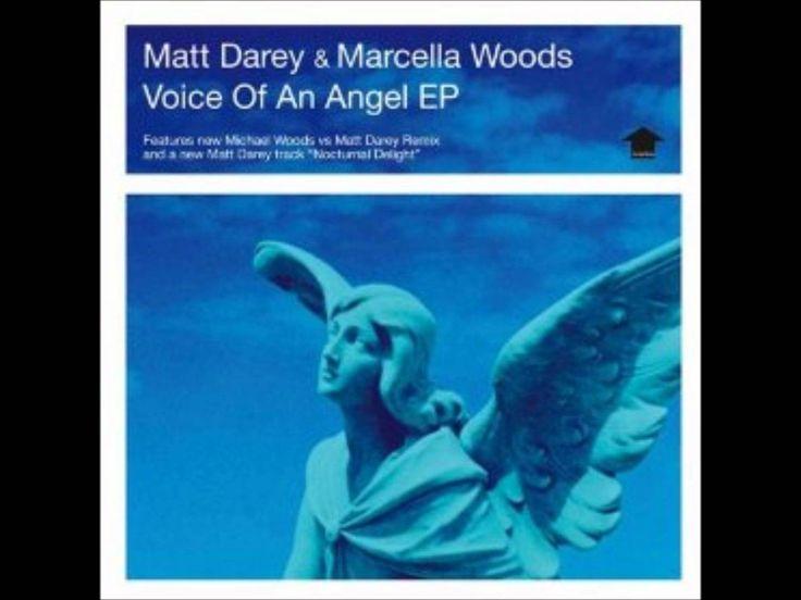 Matt Darey & Marcella Woods - Voice of an Angel (Full Vocal)