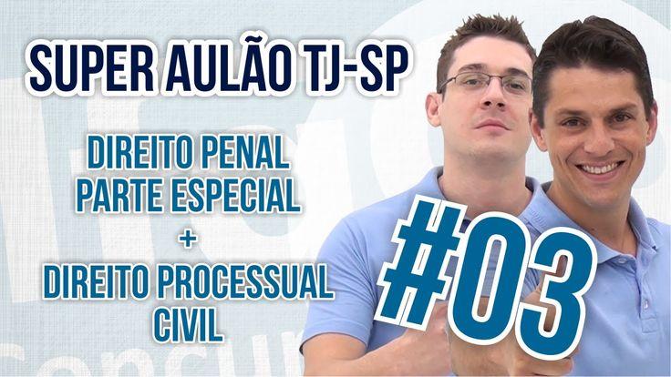 Concurso TJ - Direito Penal Parte Especial + Direito Processual Civil (p...