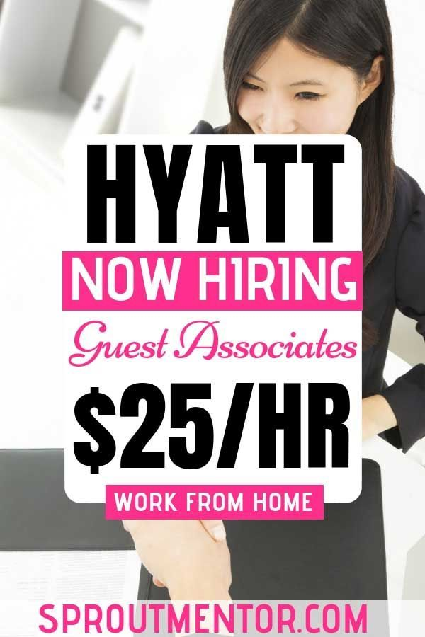 Legitimate Work From Home Jobs Hiring Now (Hyatt & Others