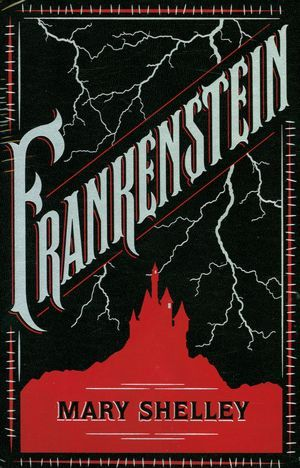 Frankenstein (Barnes & Noble Leatherbound Classics Series) by Mary Shelly.