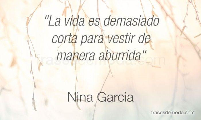 Frase de moda de Nina Garcia