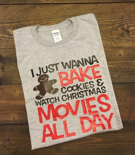 I Just Wanna Bake Cookies & Watch Christmas Movies
