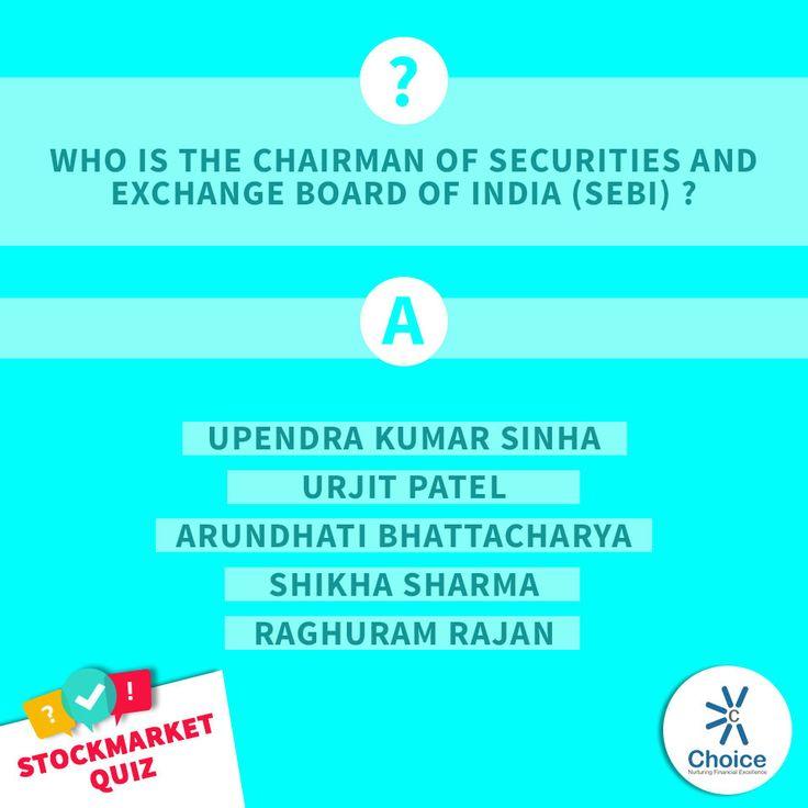 #ChoiceBroking #StockMarketQuiz -  Who is the chairman of Securities and Exchange Board Of India (SEBI) ?  1. Upendra Kumar Sinha 2. Urjit Patel 3. Arundhati Bhattacharya 4. Shikha Sharma 5. Raghuram Rajan