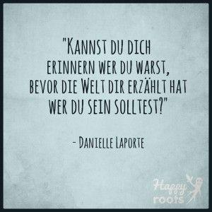 #danielle lapolte #wer bist du #quotes