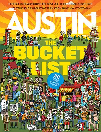 Want to be the ultimate Austinite? These tasks are the must-dos, and we rank them from fairly easy to extremely difficult.