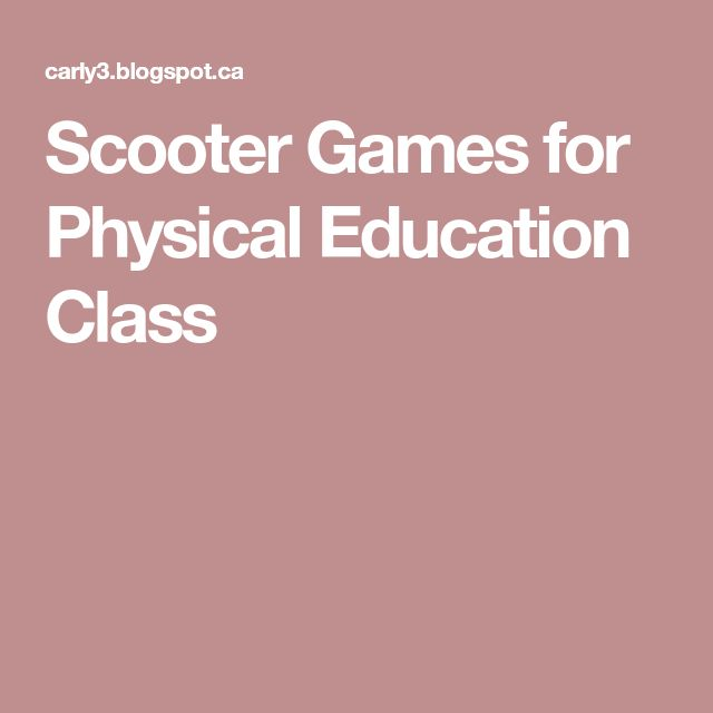Scooter Games for Physical Education Class