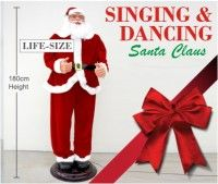 Life Size Singing & Dancing Santa Claus - The perfect ho-ho-holiday decoration this season. The Singing & Dancing Santa Claus does just that: sings, dances — and even laughs! Groovin' out to your favourite Christmas jingles, this singin' Santa's arms move, and he swings his hips.