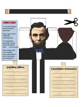 Fun craftivity has your students read a 1 page story about President Lincoln and his two most famous works: the Emancipation Proclamation and Gettysburg Address. Students must summarize the importance of both onto the cut-out and create a 3D figure of Lincoln holding both documents with an included cut & fold template. There are two templates to choose from: one in color already and one your students can color. Great for visual and kinesthetic learners!