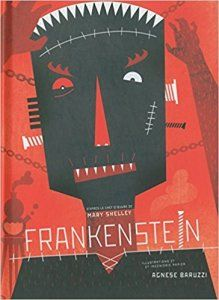 Frankenstein (illustré) - Mary Shelley & Agnese Baruzzi