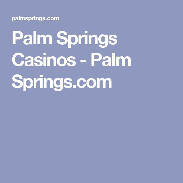 Palm Springs Casinos - Palm Springs.com