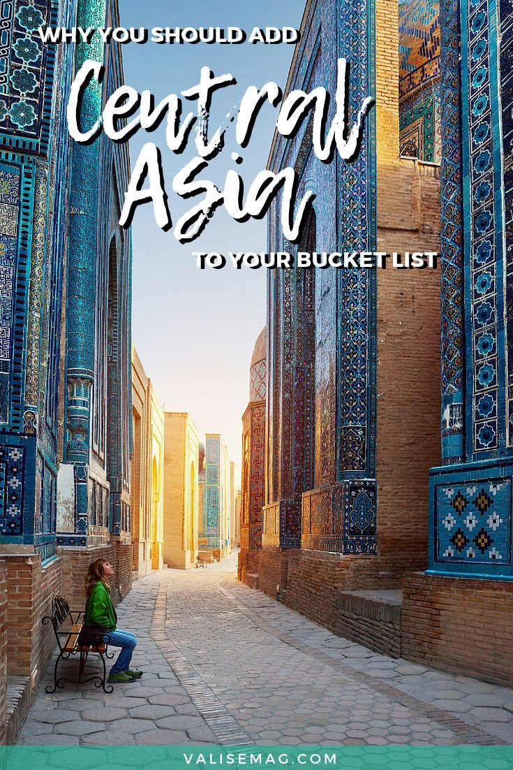 Why Central Asia Should Be On Your Bucket List Asia Travel Travel Destinations Asia Central Asia