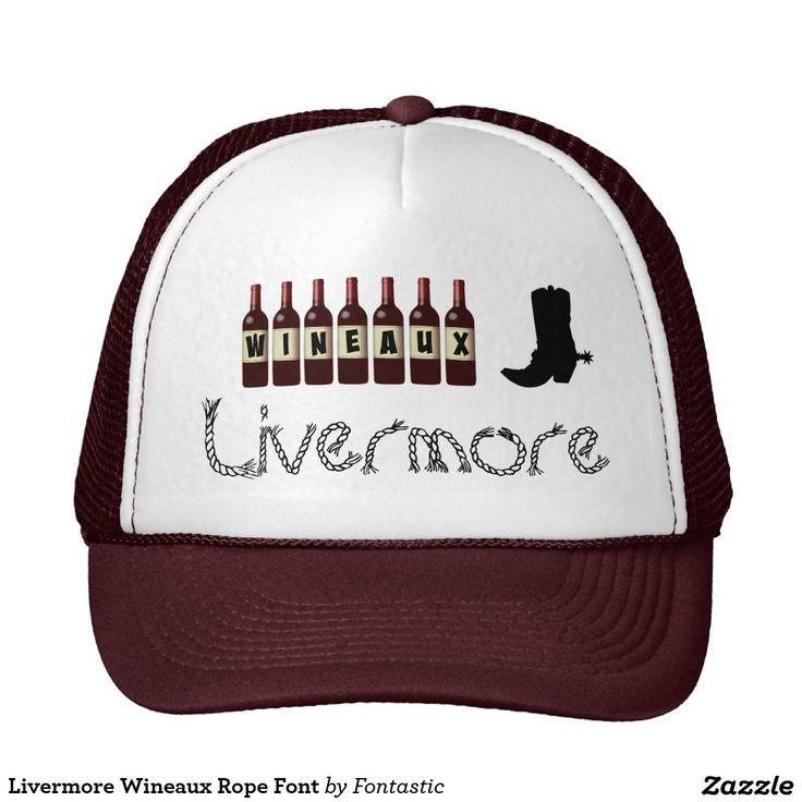 Livermore Wineaux Wine Bottles Rope Font Trucker Hat