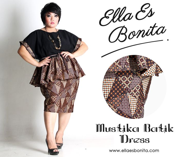 Mustika Batik Dress - This shirt and skirt features high quality batik cotton and twill cotton for tops and batik cotton for pencil skirt which specially designed for sophisticated curvy women originally made by Indonesian Designer & Local Brand: Ella Es Bonita. Available at www.ellaesbonita.com