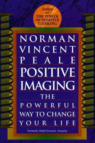 Bestseller Books Online Positive Imaging: The Powerful Way to Change Your Life Norman Vincent Peale $11.2  - http://www.ebooknetworking.net/books_detail-0449911640.html