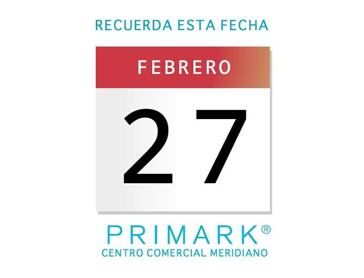 El 27 de Febrero está prevista la apertura de Primark en el Centro Comercial Meridiano, con más de 2.600 metros cuadrados dedicados a moda.