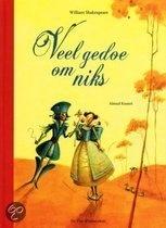 Prentenboek Veel Gedoe Om Niks. toneelstuk over de liefde geschreven door shakespeare voor jonge kinderen.