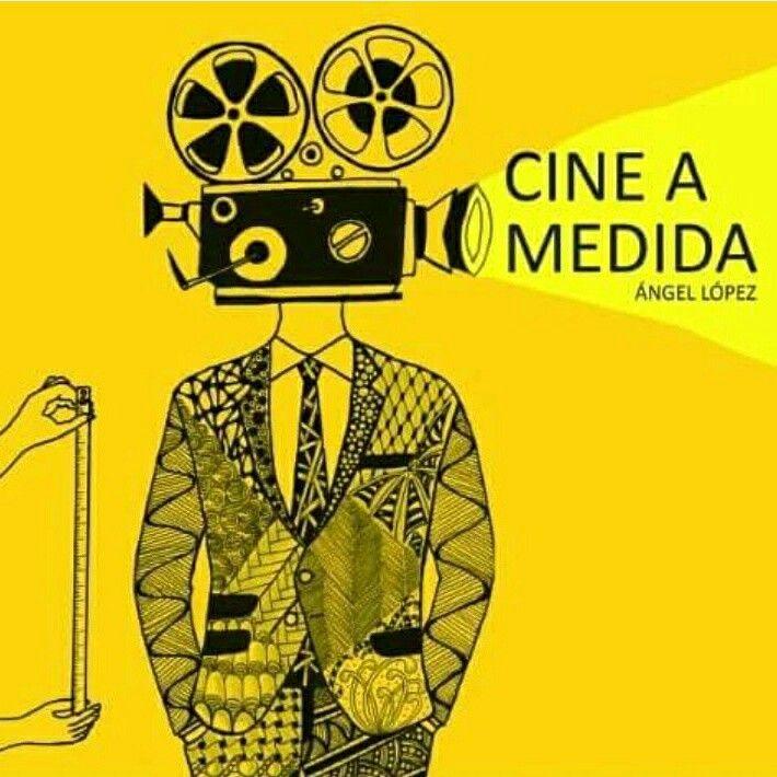 """Encargo de @angelelege para la portada de su libro """"CINE A MEDIDA"""""""