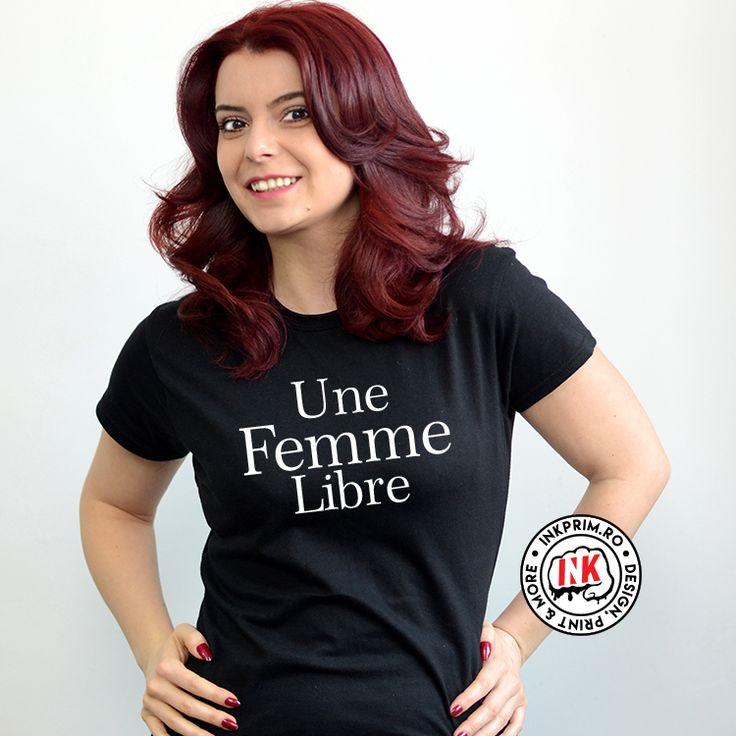 Tricou Feminist personalizat cu mesajul Une Femme Libre