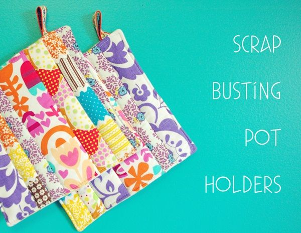 I just burned my pot holders so I need new ones     http://www.mygirlthursday.com/2011/05/diy-scrap-busting-pot-holders.html