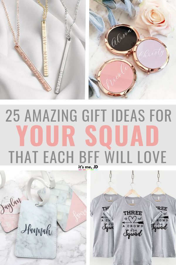 25 Best Friend Gift Ideas Gifts Your Squad Will Love Bff Gifts Birthday Gifts For Best Friend Best Friend Gifts