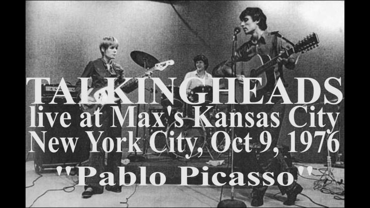 """Talking Heads, when they were still a trio, performing live at Max's Kansas City in New York. October 9, 1976. """"Pablo Picasso"""" is orignally by Jonathan Richm..."""