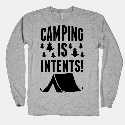 lol camping this weekend will be intents @Aisling Delaney @Leah Wilschetz @Hannah Stevenson