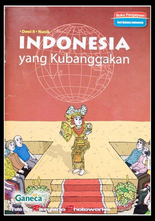 Indonesia yang Kubanggakan