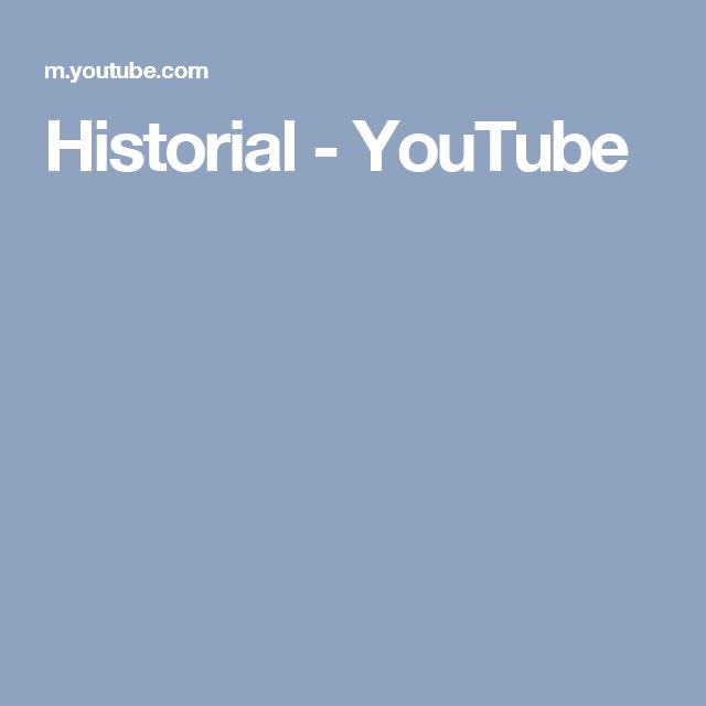 Historial - YouTube