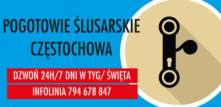 Ślusarz Lubliniec,Awaryjne Otwieranie drzwi Lubliniec ,Wymiana zamków Lubliniec, 794678847, www.fachowyserwis.pl