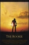 The Rookie is a 2002 drama sports film directed by John Lee Hancock. It is based on the true story of Jim Morris, who had a brief but famous Major League Baseball career.