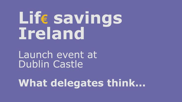 A short film about what delegates think of Lif€ savings Ireland.