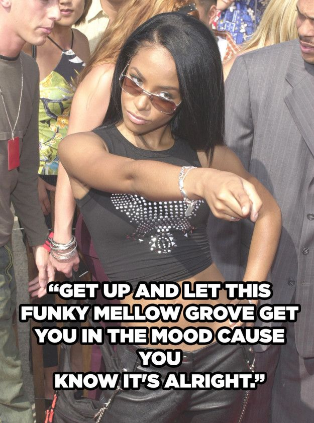When you need to cheer yourself up after a bad break-up. | 12 Aaliyah Lyrics To…