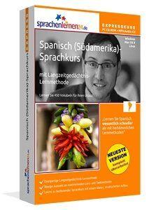 Spanisch (Südamerika) lernen: Spanisch (Südamerika)-Expresskurs: Spanisch (Südamerika)-Vokabeltrainer für Ihren Urlaub in Südamerika