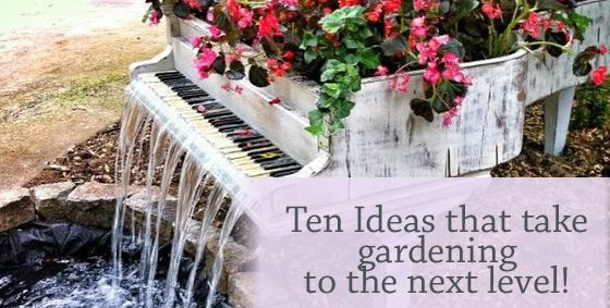 Check out ten of our favourite ways to take #gardening to the next level. #landscaping