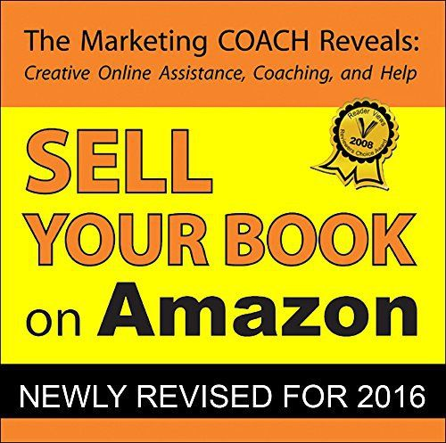 Sell Your Book on Amazon: Book Marketing Tips Guaranteed to Increase Book Sales for Print on Demand and Self Publishing Writers (English…