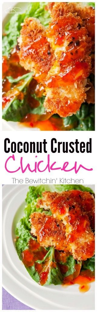 Coconut Crusted Chicken with Thai Chili Sauce. This coconut chicken recipe is an easy and fast meal. It's one of my favorite dinner recipes. | The Bewitchin' Kitchen