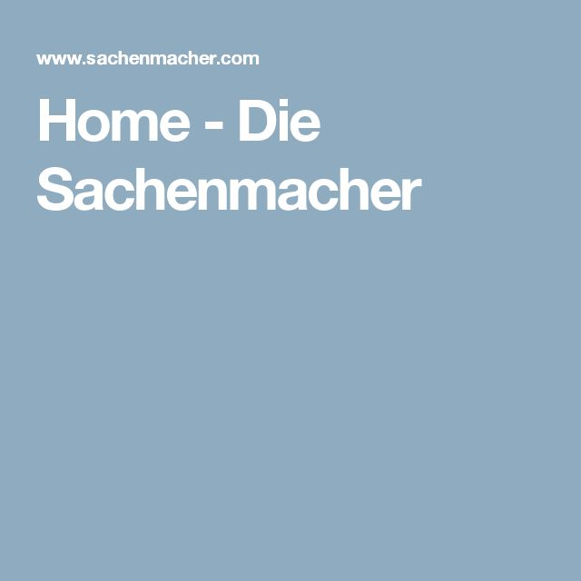 Home - Die Sachenmacher