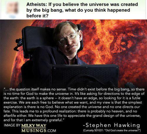 Creations often ask what existed before the Big Bang. Stephen Hawking answers. #atheism #secularsunday
