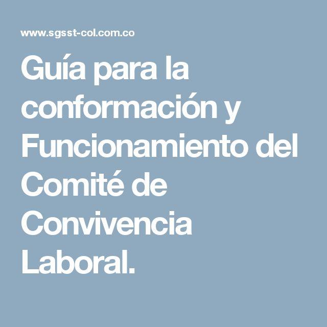 Guía para la conformación y Funcionamiento del Comité de Convivencia Laboral.