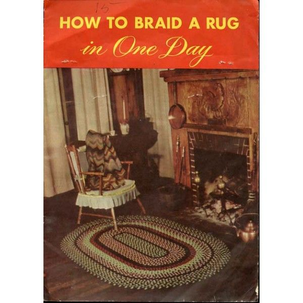 Latch Hook Rug Making How To Braid A In One Day Vintage 1949